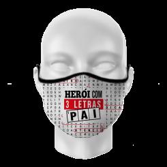 Máscara de Proteção - Pai Heroi 3 Letras