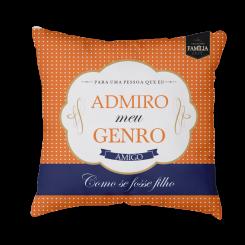 Capa de Almofada - Admiro Meu Genro