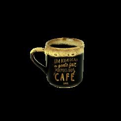 Xicara de Café Borda - Um Bom Dia A Gente Faz Depois do Café