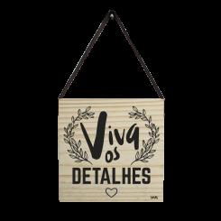 Quadro Decorativo Quadrado - Viva Os Detalhes