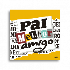 QUADRO - TIPOS DE PAIS - PAI MELHOR AMIGO