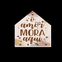 PORTA CHAVES CASA - O AMOR MORA AQUI
