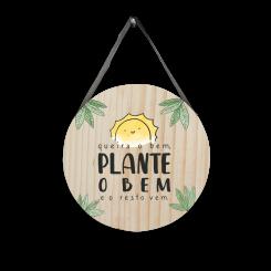Quadro Decorativo Redondo - Plante O Bem