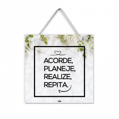 Quadro - Acorde, Planeje, Realize, Repita.